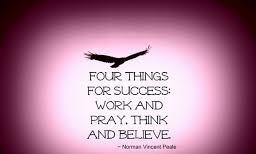 THINK – PRAY –BELIEVE
