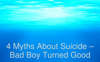 4 Myths About Suicide